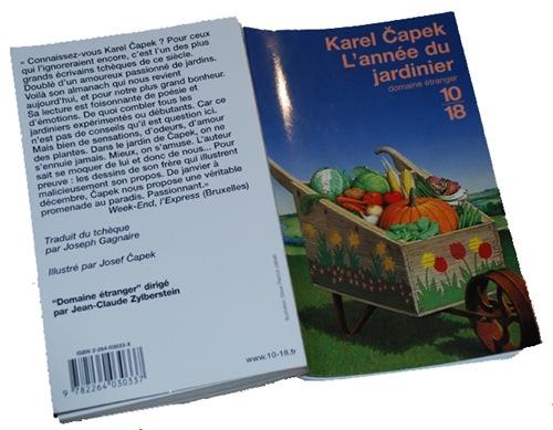 Le jardin, c\'est tout !: L\'anne du jardinier de Karel Capek